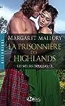 Les Soeurs Douglas, tome 1 : La Prisonnière des Highlands
