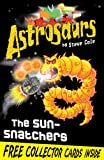 Astrosaurs 12: The Sun-Snatchers