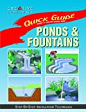 Ponds  &  Fountains: Step-By-Step Installation Techniques (Quick Guide)