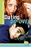 Dating Do-Over: Real TV, Take 4 (Real TV Series)
