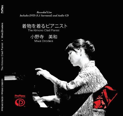 the-kimono-clad-pianist-miwa-onodera-classical-music-dvd-cd-live-recording