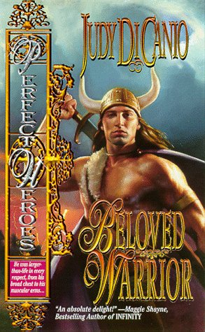 Beloved Warrior (Perfect Heroes Series, 4), Judy Di Cano