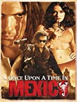 Once Upon a Time in Mexico [HD]