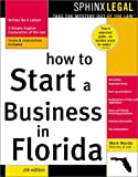 How to Start a Business in Florida, 7E