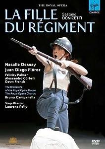 Gaetano Donizetti (La Fille du regiment / Dessay, Florez, Palmer, Corbelli, French, Campanella, Pelly) (Royal Opera House)