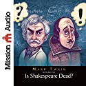 Is Shakespeare Dead? (       UNABRIDGED) by Mark Twain Narrated by Robin Field