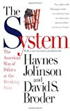 img - for The System: The American Way of Politics at the Breaking Point book / textbook / text book