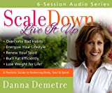 img - for Scale Down--Live It Up audio series book / textbook / text book