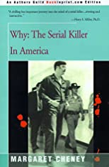 Why: The Serial Killer in America