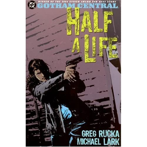 Gotham Central Vol. 2: Half a Life (Batman)
