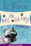 May on the Way: How I Become a K9 Spy (May the K9 Spy)