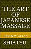 The Art of Japanese Massage: SHIATSU