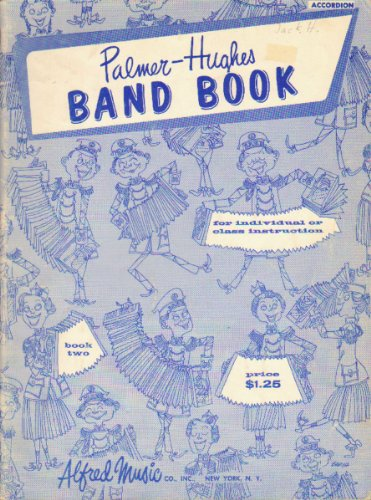 Palmer-Hughes Band Book Two (Accordion) PDF