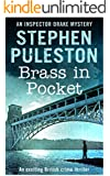 Brass in Pocket: An exciting British crime thriller (Inspector Ian Drake Murder Mystery Series Book 1) ((Inspector Drake Murder Mystery Series Book 1))