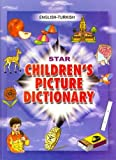 Star Children's Picture Dictionary (English and Turkish Edition)