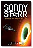 Sonny Starr Versus The Supermassive Black Hole (The Starr Chronicles Book 2)