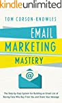 Email Marketing Mastery: The Step-By-...