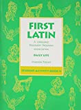 First Latin Book: A Language Discovery Program : Daily Life, Student Activity Book II (English and Latin Edition)