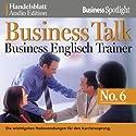 Business Talk English Vol. 6 Hörbuch von  div. Gesprochen von:  div.