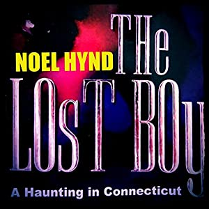 The Lost Boy: A Haunting in Connecticut Audiobook