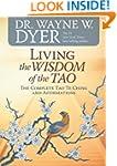 Living the Wisdom of the Tao: The Com...