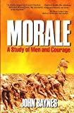 img - for Morale: A Study of Men and Courage book / textbook / text book