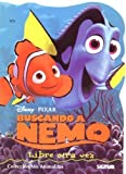 Libre otra vez / Free again (Mis Animalitos Buscando a Nemo / My Little Animals Finding Nemo) (Spanish Edition)