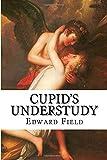 Cupids Understudy