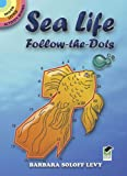 img - for Sea Life Follow-the-Dots (Dover Little Activity Books) book / textbook / text book
