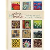 Twelve by Twelve: The International Art Quilt Challenge ~ Terri Stegmiller