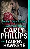 img - for Never Say Love (Never Say Never) (Volume 1) book / textbook / text book