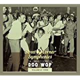 Street Corner Symphonies: The Complete Story of Doo Wop, Vol. 2: 1950