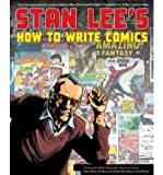 img - for [(Stan Lee's How to Write Comics)] [Author: Stan Lee] published on (October, 2011) book / textbook / text book