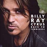 Back To Tennesseepar Billy Ray Cyrus