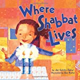Where Shabbat Lives (Very First Board Books)