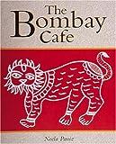 The Bombay Cafe