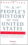 A Peoples History of the United States: 1492-Present
