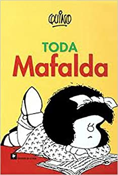 Toda Mafalda (Spanish Edition): Quino, J. Davis: 9789505156948: Amazon