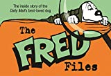 The Fred Files