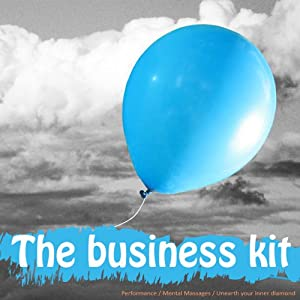 Business Survival Kit: A Collection of Seven Clinically Proven Guided Visualisations to Help You Handle Anything Business Can Throw at You (for Women) | [Lyndall Briggs]