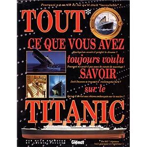 Tout ce que vous avez toujours voulu savoir sur le Titanic dans Ouvrage généraliste 51ZE01NT9RL._SL500_AA300_