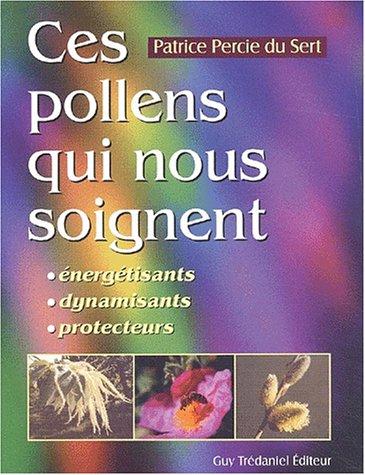 ces-pollens-qui-nous-soignent-energisants-dynamisants-protecteurs