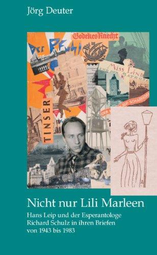 nicht-nur-lili-marleen-hans-leip-und-der-esperantologe-richard-schulz-in-ihren-briefen-von-1943-bis-