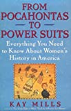 From Pocahontas to Power Suits: Everything You Need to Know about Women