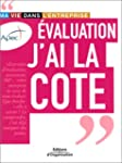 EVALUATION J'AI LA COTE