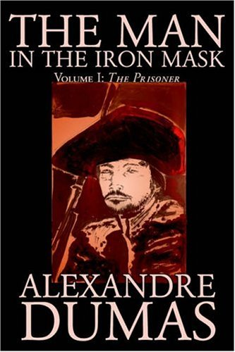 The Man in the Iron Mask, Vol. I