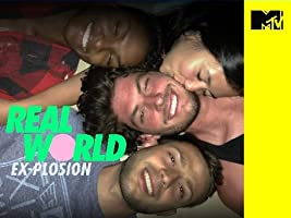 Real World: Ex-plosion [HD]