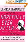 HOPEFULLY EVER AFTER: Breast Cancer,...