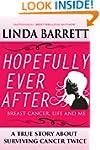 HOPEFULLY EVER AFTER: Breast Cancer,...