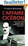 L'affaire Cic�ron : Enfin la v�rit� s...